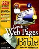 Creating Web Pages Bible, David A. Crowder and Rhonda Crowder, 0764547917