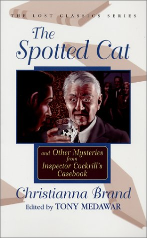 The Spotted Cat and Other Mysteries from Inspector Cockrill's Casebook (Lost Classics Ser) ebook