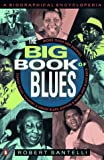 The Big Book of Blues, Robert Santelli, 0140159398