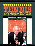 Tennis : Let's Analyze Your Game, Stolle, Fred and Knight, Bob G., 0895822369