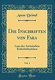 Die Inschriften von Fara, Vol. 1: Liste der Archaischen Keilschriftzeichen (Classic Reprint) (German Edition)
