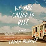 We Are Called to Rise | Laura McBride