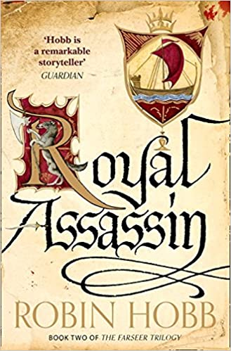 Royal Assassin The Farseer Trilogy Book 2 Amazoncouk Robin Hobb 9780007562268 Books