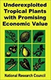 img - for Underexploited Tropical Plants With Promising Economic Value book / textbook / text book
