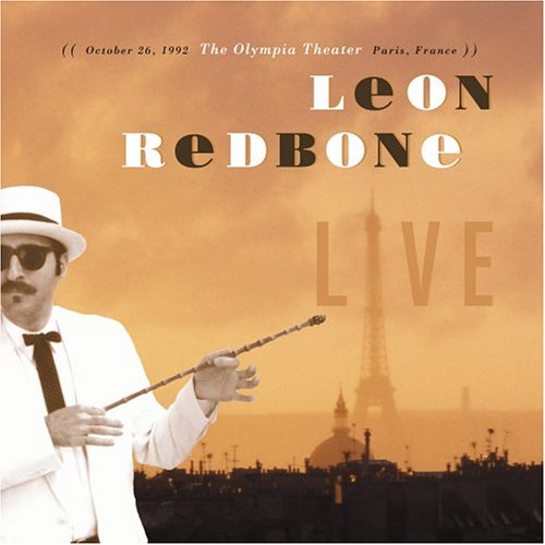 Live - October 26, 1992: The Olympia Theater, Paris France (Leon Redbone Live)