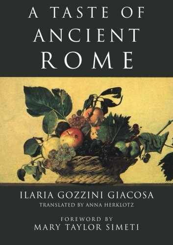 (A Taste of Ancient Rome)
