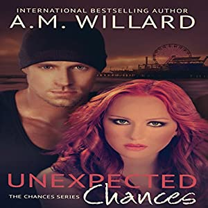Unexpected Chances Audiobook