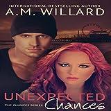 Unexpected Chances: Chances Series, Book 1