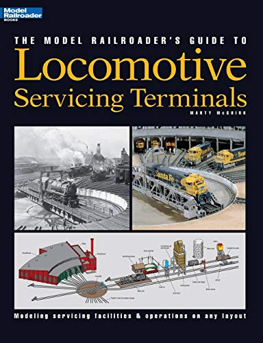 Model Railroader's Guide to Locomotive Servicing Terminals (English and 1964/ Special) (Locomotive Terminals)