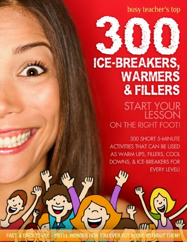 (Busy Teacher's Top 300 Warmers, Ice-breakers and Fillers)