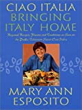 img - for Ciao Italia--Bringing Italy Home book / textbook / text book