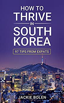 Seoul power Asia s unlikely expat haven
