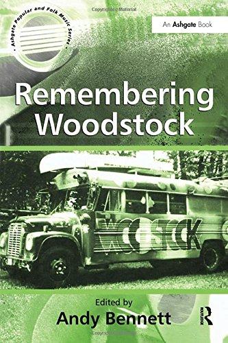 Remembering Woodstock (Ashgate Popular and Folk Music...