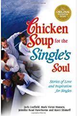 Chicken Soup for the Single's Soul Paperback