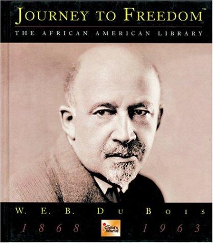 W.E.B. Dubois (Journey to Freedom)