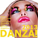 Danza 2013! (Kuduro, Bachata, Salsa, Kizomba, Reggaeton, Cubaton, Merengue, Mambo, Urban Latin)