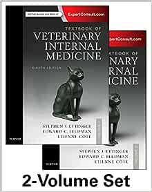Textbook of Veterinary Internal Medicine Expert Consult, 8e (2Volumes)