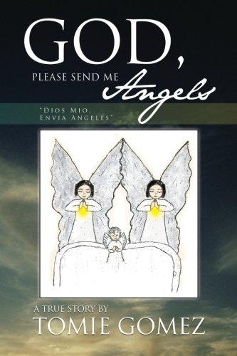 God, Please Send Me Angels