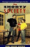 The Shorty Society, Sheri Cooper Sinykin, 0140367241