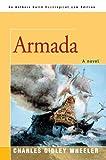Armada, Charles Wheeler, 0595348971