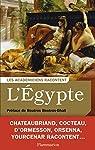 L'Egypte : Ecrivains voyageurs et savants explorateurs par Jouffroy