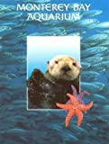 img - for Monterey Bay Aquarium book / textbook / text book
