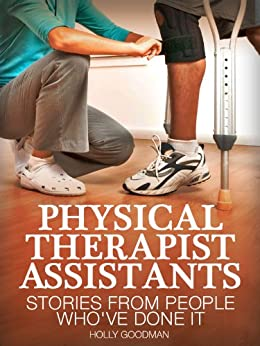 physical therapist assistants stories from
