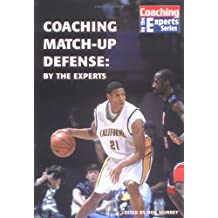 Coaching Basketball's Match-Up Defense by the Experts