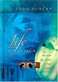 Life by Design, Todd Duncan, 0849995884