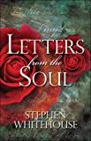 Letters from the Soul, Stephen Whitehouse, 1413754244