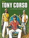 Tony Corso, tome 3 : La fortune de Warren Bullet par Berlion