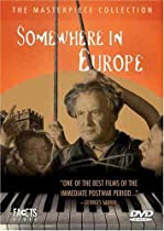 Somewhere in Europe  Directed by Géza von Radványi