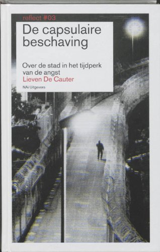 Capsular Civilisation: The City in an Age of Fear: No. 3 (Reflect) pdf
