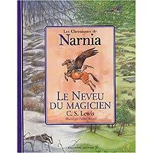 CHRONIQUES DE NARNIA (LES) : LE NEVEU DU MAGICIEN