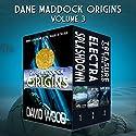 The Dane Maddock Origins - Omnibus 3 Audiobook by David Wood Narrated by Jeffrey Kafer