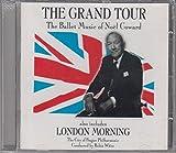 Coward: The Grand Tour / London Morning