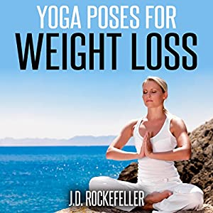 Yoga Poses for Weight Loss Audiobook