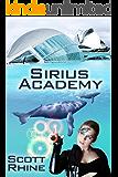 Sirius Academy (Jezebel's Ladder Book 2)