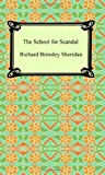 The School for Scandal, Richard Brinsley Sheridan, 1420927159