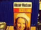 Alistair MacLean Introduces Scotland, Alastair MacTavish Dunnett and Alistair MacLean, 0070183104