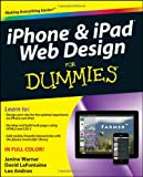iPhone and iPad Web Design for Dummies, Janine Warner and Lee Andron, 1118006437