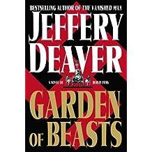 Garden of Beasts : A Novel of Berlin 1936 (Deaver, Jeffrey)