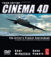 Cinema 4D, Third Edition: The Artist's Project Sourcebook Front Cover