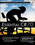 Essential C# 7.0 (6th Edition) (Addison-Wesley Microsoft Technology Series)