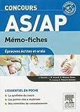 Concours AS/AP Mémo-fiches Épreuves écrites et orale