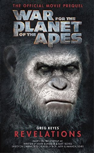War for the Planet of the Apes: Revelations