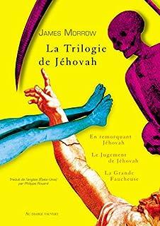 La Trilogie de Jéhovah : 1 : En remorquant Jéhovah