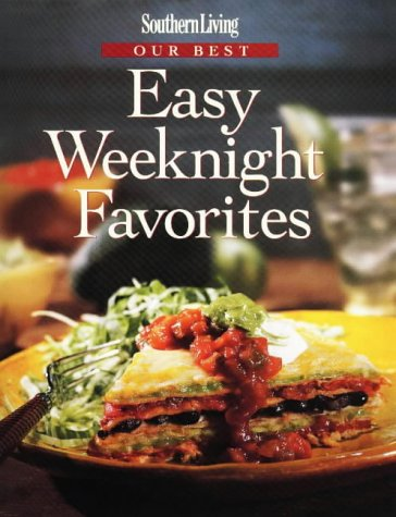 Southern Living Our Best Easy Weeknight Favorites (Southern Living (Hardcover - Center Oxmoor Stores