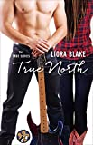 True North (The True Series Book 1)