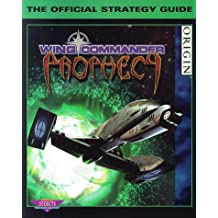 Wing Commander: Prophecy: The Official Strategy Guide